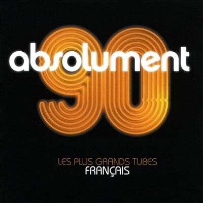 Absolument 90 (CD, 2003)